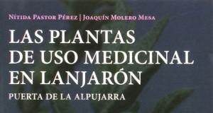 Las plantas de uso medicinal en Lanjarón, de la UGR.